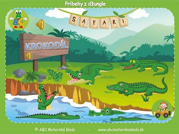 safari pre materské školy, zvieratá z džungle, vzdelávací príbeh pre deti, krokodíly