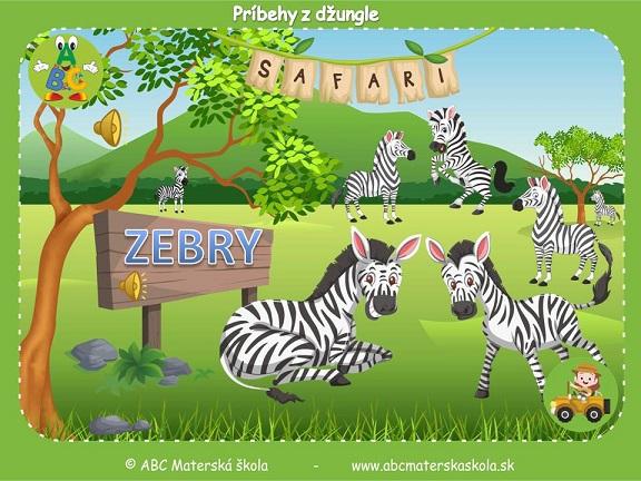safari pre materské školy, zvieratá z džungle, vzdelávací príbeh pre deti, zebry